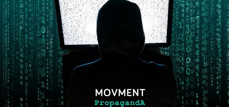 Movment release new single PROPAGANDA